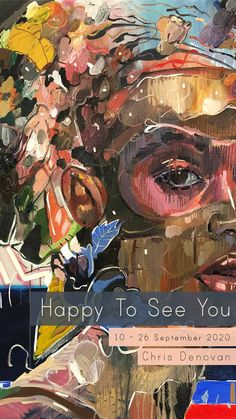 View new portrait paintings by Chris Denovan available online in his latest solo exhibition 'Happy To See You'. Contemporary Portrait Artists, Portrait Paintings, See You, State Art, New Art, Art Gallery, Happy, Art Museum, Fine Art Gallery