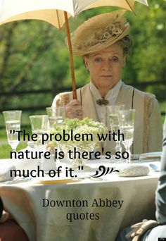 Love, love the Dowager Countess! Downton Abbey