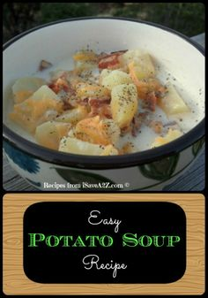 Amazing Potato Soup Recipe!  Nice hearty meal!!!