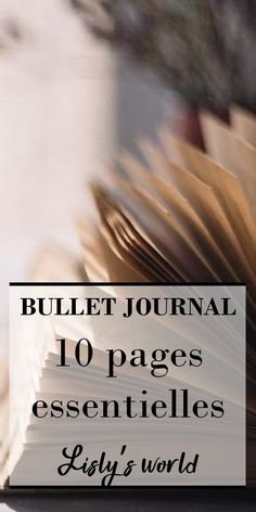 10 pages essentielles pour votre Bullet Journal - Lisly's world Bullet Journal En Français, Bullet Journal Christmas, Bullet Journal Aesthetic, Bullet Journal How To Start A, Journal Diary, Bujo, Journal Covers, Journal Pages, Journal Quotidien
