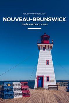 Quoi faire au Nouveau-Brunswick ? Itinéraire de 10 jours au Nouveau-Brunswick. Où dormir au Nouveau-Brunswick ? Les restaurants. Les activités incontournables au Nouveau-Brunswick.