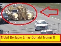 HEBOH !! Mobil Berlapis Emas Milik Presiden baru AS Donald Trump Beragay...