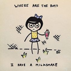 """""""My milkshake brings all the boys to the yard""""...wait where they at?!!?!"""