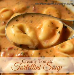 Recipe Swagger: Creamy Tomato Tortellini Soup--@Christy Polek Gunther-Jefremow this is our family's favourite soup!