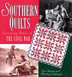 Southern Quilts - Surviving Relics of the Civil War by Bets Ramsey and Merikay Waldvogel | Craft Book by breezysbooks on Etsy