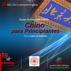Curso Online Gratuito: CHINO PARA PRINCIPIANTES. Alianza de Contenidos: IEE Business School & Universidad de Peking