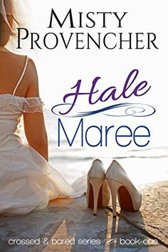 Hale Maree (Crossed & Bared Series Book 1) by Misty Provencher, http://www.amazon.com/dp/B00A11DVOU/ref=cm_sw_r_pi_dp_h2Xgub0F0NPDB #FREEBIE ~Free at time of posting~