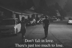Don't fall in love. . - CLICK the picture to learn to stop falling...