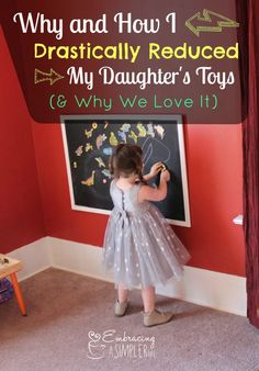 Why and How I Drastically Reduced My Daughter's Toys (& Why We Love It) | Embracing a Simpler Life
