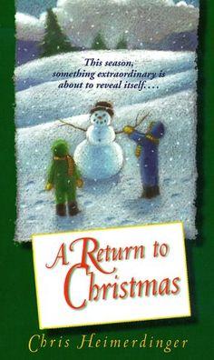 A Return to Christmas by Chris Heimerdinger