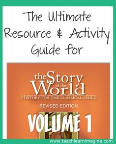 The Ultimate Guide to Resources and Activities for Story of the World Vol.1 | Muse of the Morning Homeschool Study History, History Class, Teaching History, History Education, My Father's World, Story Of The World, Well Trained Mind, Kindergarten, Classical Education