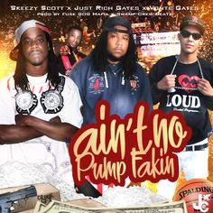 Check Out Just Rich Gates x Aint No Pump Fakin x JCE Records x 808 Mafia (Video)