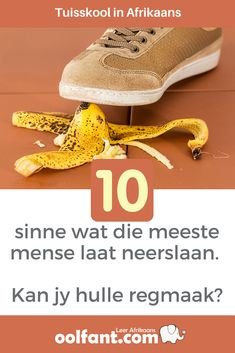 10 Sinne wat die meeste mense laat neerslaan. Kan jy hulle regmaak? - Oolfant.com: Leer Afrikaans