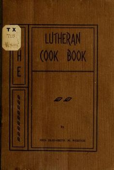 The Lutheran cook-book;