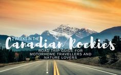 The perfect 2 week road trip itinerary, starting and finishing in Calgary, for motorhome travellers planning on visiting Canadian Rockies in the summer. It includes day by day stops, points of interest and hiking tips.