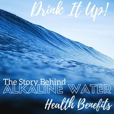 Drink it Up! The Story Behind Alkaline Water Health Benefits | niecyisms and nestlings