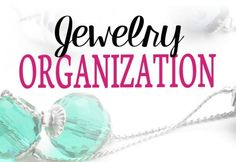 40 Weeks 1 Whole House: Week 24 - Organizing Jewelry | See how Professional Organizer, Lisa Woodruff, is organizing jewelry in various ways!
