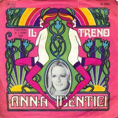 Anna Identici - Il Treno (1969 - 45rpm)