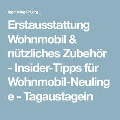 Erstausstattung Wohnmobil & nützliches Zubehör - Insider-Tipps für Wohnmobil-Neulinge - Tagaustagein