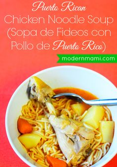 Puerto Rican Chicken Noodle Soup Recipe (Sopa de Fideos con Pollo de Puerto Rico) #souprecipes #PuertoRican #PuertoRico #modernmami