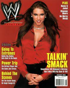One of my favorite WWE divas and GMs of all time, Stephanie McMahon Stephanie Mcmahon Hot, Hottest Wwe Divas, Rob Van Dam, Power Trip, E Magazine, Magazine Covers, Wrestling Divas, Professional Wrestling, Wwe Superstars