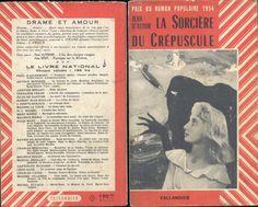 Jean d'Astor La Sorcière Du Crépuscule 1954 Tallandier Drame Et Amour broché illustré 286 pages 250 grammes Bon état, quelques fissures discrètes, intérieur propre légèrement jauni. Grand roman d'aventures, action et sentiment prix du roman populaire 1954.