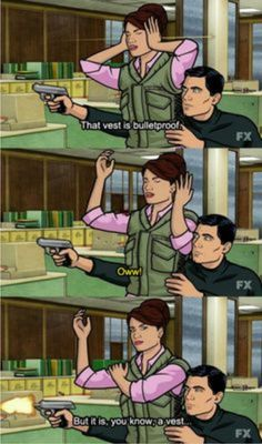 Aaaand this is why I love this Archer. Archer Tv Show, Archer Fx, Archer Funny, Archer Quotes, Sterling Archer, Bad Day Humor, Divergent Funny, Danger Zone, Adult Cartoons
