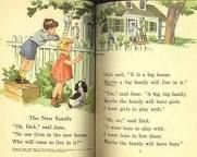 Dick, Jane, Sally and Spot.  Sometimes I miss you.