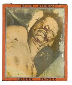 Bonnie Parker Autopsy Photo