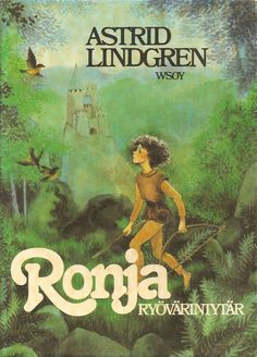 Ronia the Robber's Daughter Childhood Toys, Childhood Memories, Film Music Books, Creative Play, Children's Literature, Little Books, Childrens Books, My Books, Nostalgia