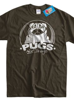 funny pug dog Tshirt pugs not drugs T-Shirt Tee Shirt Mens