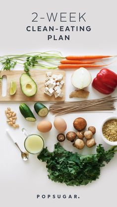 Here's our easy -to-follow 2-Week Clean-Eating Plan with recipes, shopping lists, and a printable daily rundown of what to eat and what to prep.