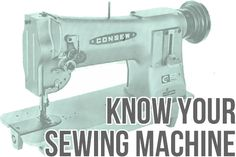 get to know your sewing machine . sewing 101 - Shrimp Salad Circus