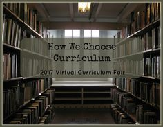 Mom's Heart: How We Choose Curriculum week 1 of the VCF