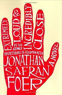 Jonathan Safran Foer: Extremely Loud & Incredibly Close Novel