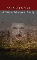 Sarabjit Singh: A Case of Mistaken Identity #LSNet