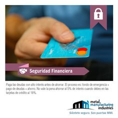 Paga tus tarjetas con intereses altos antes de ahorrar. #SeguridadFinanciera