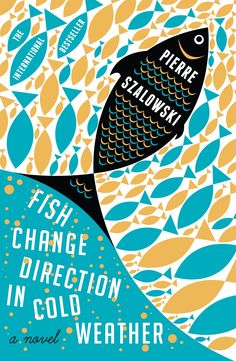 Fish Change Direction In Cold Weather, via bookoxygen.com