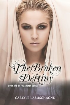 The Broken Destiny (Voted 3rd YA Debut of 2012
