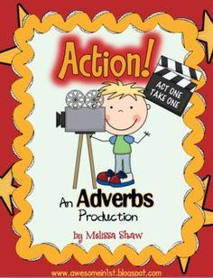 Adverb Unit {Action!} - Classroom Creations by Melissa - TeachersPayTeachers.com