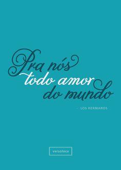 Los Hermanos - Morena  poster | musica | música | music | músicas | song | quote | trecho | frase | frases | parte | tipografia | tipography