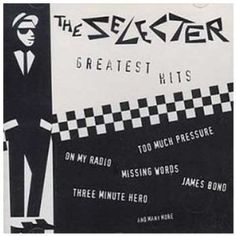 Greatest Hits: The Selecter