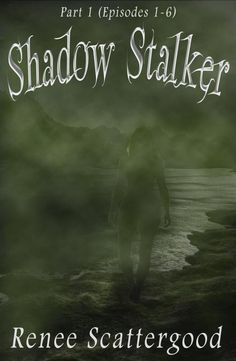 Shadow Stalker Part 1 (Episodes 1 - is part of an dark fantasy serial written by author, Renee Scattergood. Anne Rice, Marion Zimmer Bradley, Fictional World, English Book, Fantasy Books, New Chapter, Writing A Book, Writing Advice, Writing Resources
