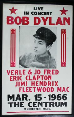 1966 Bob Dylan Concert Poster — with Merle & Jo Fred, Eric Clapton, Jimi Hendrix & Fleetwood Mac. Who was Merle and Jo Fred? Rock Posters, Band Posters, Event Posters, Movie Posters, Eric Clapton, Jimi Hendrix, Blues Rock, Rock And Roll, Vintage Cartoons