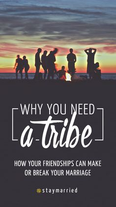 Season 2 Episode 9 of The #staymarried Podcast: Why You Need a Tribe - How Friendships Can Make or Break Your Marriage