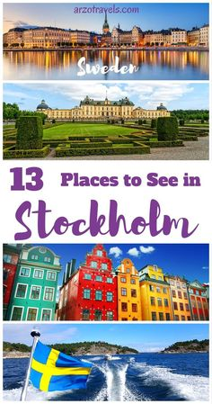 13 must-see places in Stockholm, Sweden for first time visitors. What to see and do when in Stockholm?