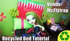 Monster High Tutorial: Venus Mcflytrap Doll Bed - Recycling