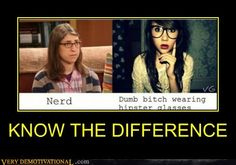 This. Exactly this! Glasses don't make a genuine nerd.