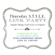 Thursday S.T.Y.L.E. Link Party #29 - Well-Groomed Home