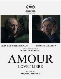 Amour:   An elderly couple finds their love pushed to the limits when ones health starts to fail.